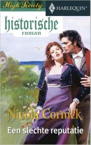 Een slechte reputatie  - Een uitgave van de romantische reeks Harlequin Historische Roman - Deel 3 van High Society