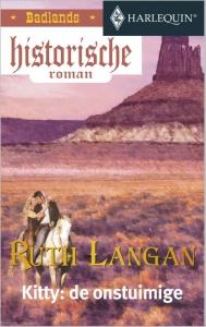 Kitty: de onstuimige  - Een uitgave van de romantische reeks Harlequin Historische Roman - Deel 3 van Badlands