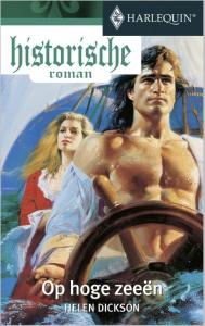 Op hoge zeeën  - Een uitgave van de romantische reeks Harlequin Historische Roman