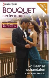 Siciliaanse schandalen - Bouquet 3481  - Een uitgave van de romantische reeks Harlequin Bouquet - Proloog en deel 1 van de serieroman Het Corretti imperium