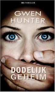 Dodelijk geheim - Een uitgave van Harlequin IBS Thriller
