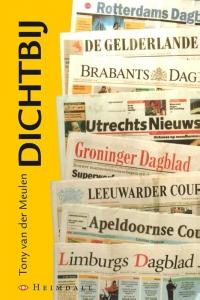Dichtbij, regionale kranten in Nederland