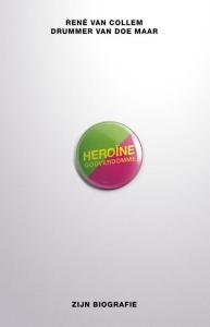 Heroïne godverdomme - IBOOKS