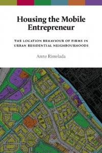 AUP Dissertation Series Housing the mobile entrepreneur