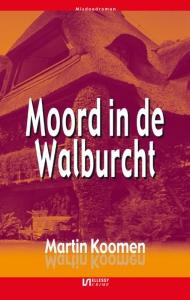 Moord in de Walburcht    Misdaadroman