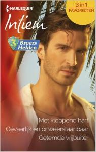 Met kloppend hart / Gevaarlijk en onweerstaanbaar / Getemde vrijbuiter - Bouquet Favorieten 398, 3-in-1 - Een uitgave van de romantische reeks Harlequin Intiem - Deel 1 t/m 3 van  3 broers, 3 helden