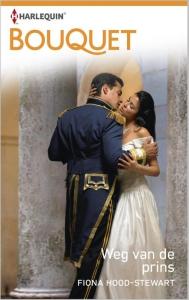 Weg van de prins - Bouquet 3506 - Een uitgave van de romantische reeks Harlequin Bouquet