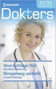 Voorzichtige flirt / Simpelweg verliefd, Doktersroman Extra 69, 2-in-1 - Een uitgave van de romantische reeks Harlequin Doktersroman