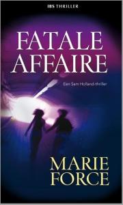 Fatale affaire - Een uitgave van Harlequin IBS Thriller - Een Sam Holland-thriller
