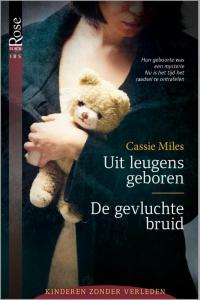 Uit leugens geboren / De gevluchte bruid, 2-in-1 - Een uitgave van Harlequin Black Rose - romantische triller - Deel 1 & 2 van Kinderen zonder verleden