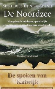 Mysteries in Nederland De Noordzee