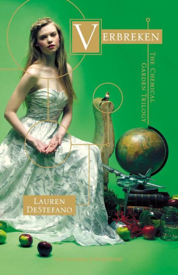 The Chemical Garden Trilogy - Verbreken