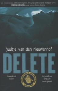 Delete - Hoe een leven langzaam wordt gewist...