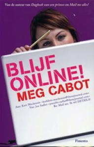 Blijf online !