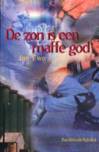 Zon is een maffe god,De - Maan is een spelbreker,De