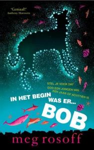 In het begin was er Bob