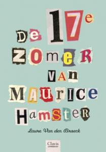 De 17e zomer van Maurice Hamster