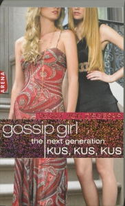 Gossip Girl - The next generation  KUS KUS KUS