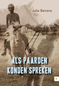 Als paarden konden spreken