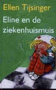 ELINE EN DE ZIEKENHUISMUIS