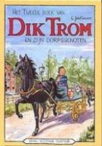 Het tweede boek van Dik Trom en zijn dorpsgenoten