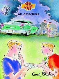 VIJF 15 ALS DETECTIVES