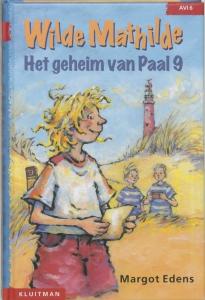 WILDE MATHILDE HET GEHEIM VAN PAAL 9
