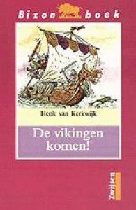 DE VIKINGEN KOMEN