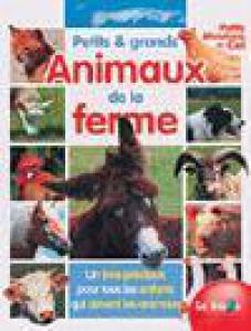 PETITS ET GRANDS ANIMAUX DE LA FERME