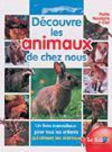 DECOUVRE ANIMAUX DE CHEZ NOUS
