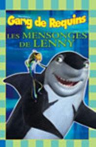 GANG DE REQUINS:LES MENSONGES DE LENNY