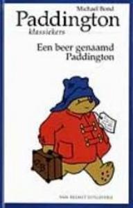 Paddington-klassiekers 1: Een beer genaamd Paddington