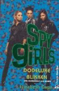 SPY GIRLS DODELIJKE BLIKKEN