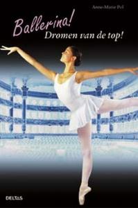 Ballerina! Dromen van de top!