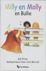 Milly en Molly 4: Milly en Molly en Bullie