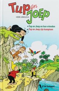 Tup en Joep en hun vrienden/ Tup en Joep zijn kampioen