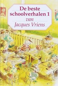 De beste schoolverhalen 1 van Jacques Vriens