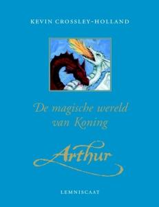 De magische wereld van koning Arthur