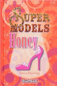 Supermodels 2: Honey