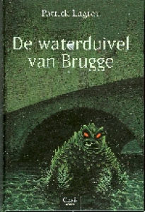 Clavis griezel De waterduivel van Brugge