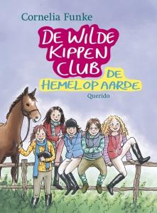 De Wilde Kippen Club 4 De hemel op aarde