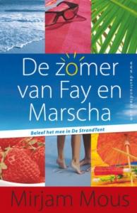 De StrandTent De zomer van Fay en Marscha