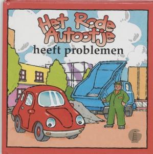Het rode autootje Het rode autootje heeft problemen