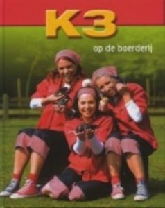 K3 OP DE BOERDERIJ