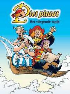 De avonturen van Piet Piraat Het vliegende tapijt ; De schuimende schuit