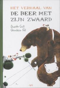 Het verhaal van de beer met zijn zwaard