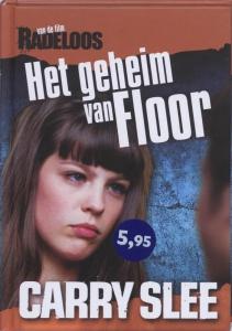 Radeloos. Het geheim van Floor