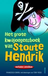 Het grote kwajongensboek van Stoute Hendrik