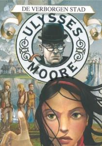 Ulysses Moore 7: De verborgen stad