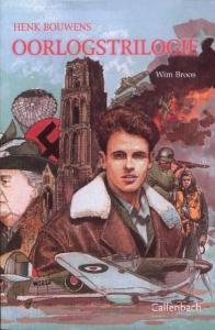 Henk Bouwens Oorlogstrilogie